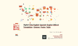 Digital-Only English-Spanish-English Official Translation ― Greener, Faster, Safer