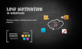 low motivation
