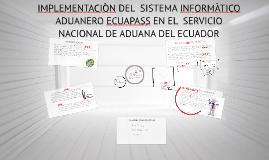IMPLEMENTACION DEL  SISTEMA INFORMATICO ADUANERO ECUAPASS EN