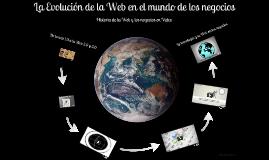 La evolución de la Web en el mundo de los Negocios