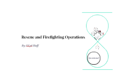 Rescue and Firefighting Operations