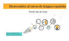 Bienvenidos al curso de lengua española