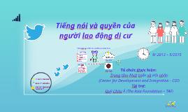 Les voix et les droits des travailleurs migrants dans le nord du Vietnam - Tiếng nói và quyền của người lao động di cư CDI 04/05/2014