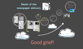Copy of Death of the obituary