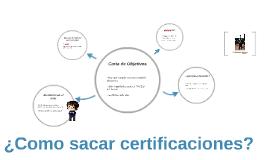 ¿Como sacar certificaciones?