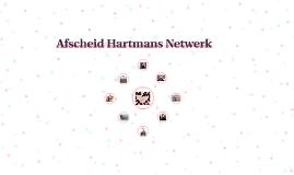 Afscheid Hartmans Netwerk