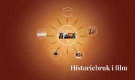 Historiebruk i film