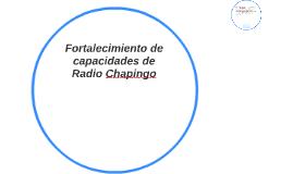 Fortalecimiento de capacidades de Radio Chapingo