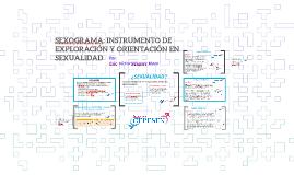SEXOGRAMA: INSTRUMENTO DE EXPLORACIÓN Y ORIENTACIÓN EN SEXUA
