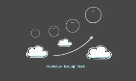 Humour- Group Task