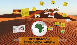 INTEGRACIÓN ECONÓMICA: ÁFRICA