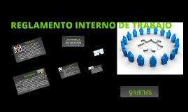 Copy of REGLAMENTO INTERNO DE TRABAJO