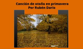 Canción de otoño en primavera por RUBÉN DARÍO