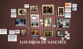 LOS HIJOS DE SANCHEZ