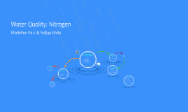 Water Quality of Water: Nitrogen