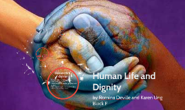 Human Life and Dignity
