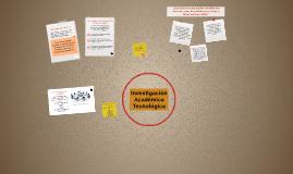 Investigación Académica Tecnológica