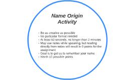 Name Origin Activity