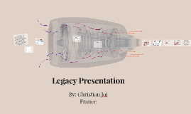 Copy of Legacy Presentation