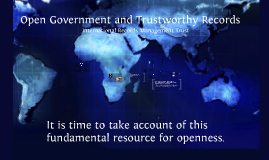 Copy of Open Government and Trustworthy Records