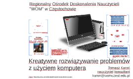 Copy of Kreatywne rozwiązywanie problemów z użyciem komputera