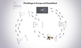 Flüchtlinge in Europa und Deutschland