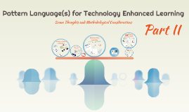 Pattern Language in Technology Enhanced Learning