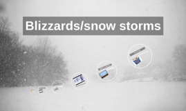 blizzards/snow storms