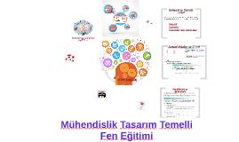 Copy of Mühendislik tasarım temelli fen eğitimi