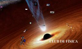 CLUB DE FÍSICA
