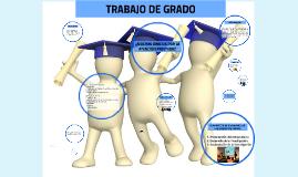 DEL TRABAJO DE GRADO