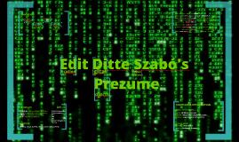 Edit Ditte Szabó's Prezume