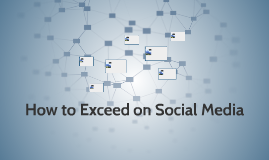 How to Exceed in Social Media