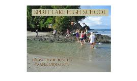 SPIRIT LAKE STORY