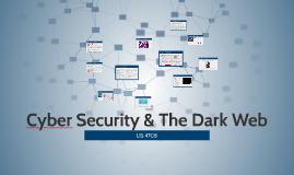 Cyber Security & The Dark Web