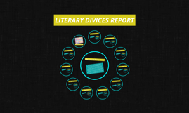 LITERARY DIVICES REPORT