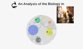 An Analysis of the Biology in The Last of Us
