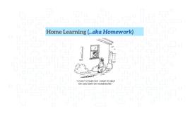 Home Learning (aka Homework)