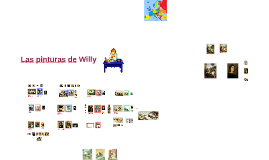 Las pinturas de Willy.