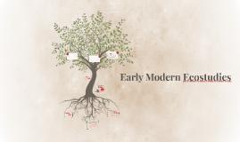 Early Modern Ecostudies