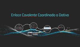 Enlace Covalente Coordinado o Dativo