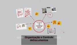 Organização e Controle deDocumentos