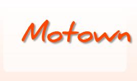 Copy of Motown