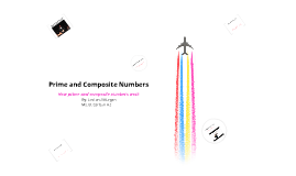 Composite and Prime Numbers