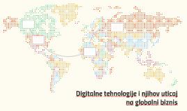 Digitalne tehnologije i njihov uticaj na globalni biznis