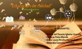 """Copy of """"Educación de calidad"""""""