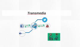 Copy of Transmedia