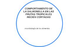 COMPORTAMIENTO DE LA SALMONELLA EN LAS FRUTAS TROPICALES REC