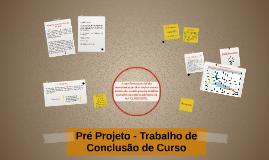 Pré Projeto - Trabalho de Conclusão de Curso