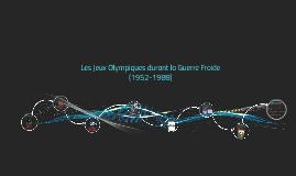 Les Jeux Olympiques durant la Guerre Froide (1952-1988)